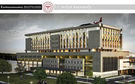 Kahramanmaraş'a yeni 300 yataklı hastane
