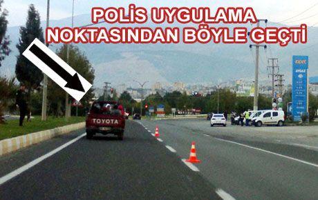 POLİS UYGULAMASINI İŞTE BÖYLE GEÇTİ