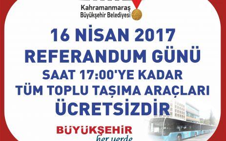 REFERANDUM'DA TOPLU TAŞIMA ÜCRETSİZ