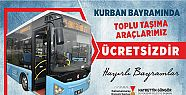 Bayram'da toplu taşıma ücretsiz