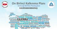 KAHRAMANMARAŞ ON BİRİNCİ KALKINMA PLANI