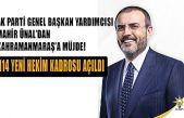 Ünal'dan Kahramanmaraş'a kadro müjdesi